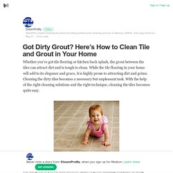 How to Clean Tile & Grout