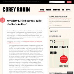 My Dirty Little Secret: I Ride the Rails to Read