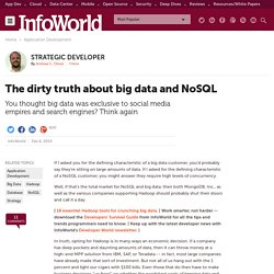 The dirty truth about big data and NoSQL