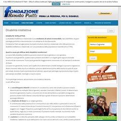 Disabilità intellettiva - Fondazione Renato Piatti