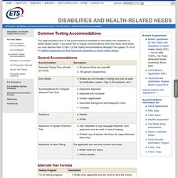Disabilities and Health-related Needs: Testing Accommodations