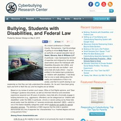 Bullying, Students with Disabilities, and Federal Law - Cyberbullying Research Center