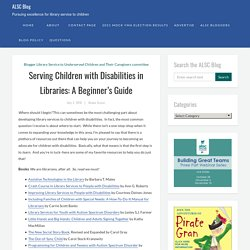 Serving Children with Disabilities in Libraries: A Beginner's Guide