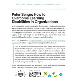Peter Senge: How to Overcome Learning Disabilities in Organizations – Tanmay Vora
