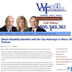 Obtain Disability Benefits with the Top Attorneys in Waco: Wash Thomas
