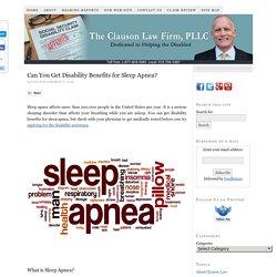 Can You Get Disability Benefits for Sleep Apnea?