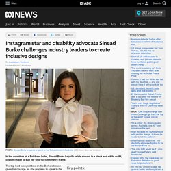 Instagram star and disability advocate Sinead Burke challenges industry leaders to create inclusive designs
