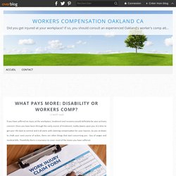 What Pays More: Disability or Workers Comp?