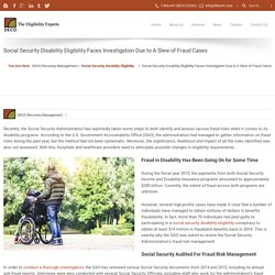 Social Security Disability Eligibility Faces Investigation Due to A Slew of Fraud Cases