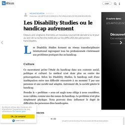 Les Disability Studies ou le handicap autrement