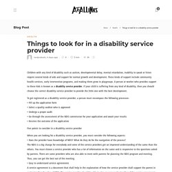 Things to look for in a disability service provider