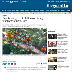 How to use your disability as a strength when applying for jobs