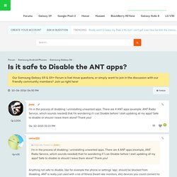 Is it safe to Disable the ANT apps? - Android Forums at AndroidCentral.com