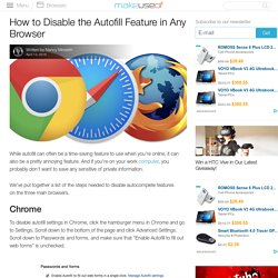How to Disable the Autofill Feature in Any Browser