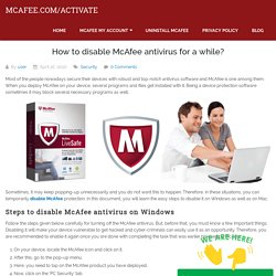 How To Disable McAfee Antivirus for a while? (Disable Mcafee)