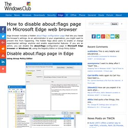 How to disable About:Flags page in Microsoft Edge web browser