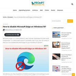 How to disable Microsoft Edge on Windows 10? - Prompt Resolve