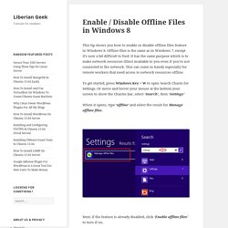 Enable / Disable Offline Files in Windows 8
