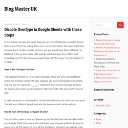 Disable Overtype in Google Sheets with these Steps – Blog Master UK
