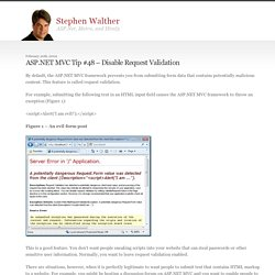 ASP.NET MVC Tip #48 – Disable Request Validation