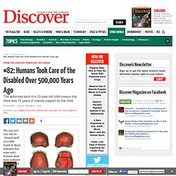 #82: Humans Took Care of the Disabled Over 500,000 Years Ago