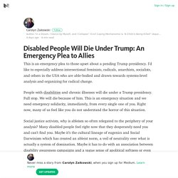 Disabled People Will Die Under Trump: An Emergency Plea to Allies – Medium