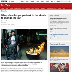 When disabled people took to the streets to change the law