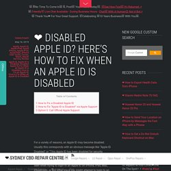 ❤ Disabled Apple ID? Here's How to Fix When an Apple ID is Disabled - ❤️ Sydney CBD Repair Centre □
