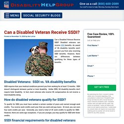 Can a Disabled Veteran Receive SSDI? Call Disability Help Group Now.