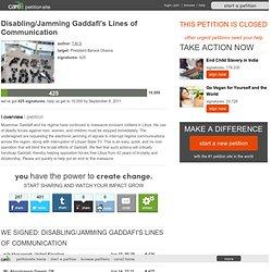 Disabling/Jamming Gaddafi's Lines of Communication
