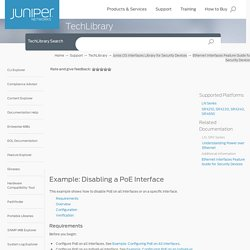 Example: Disabling a PoE Interface - Technical Documentation - Support - Juniper Networks