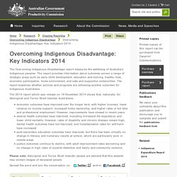 Overcoming Indigenous Disadvantage: Key Indicators 2014 - Overcoming Indigenous Disadvantage Productivity Commission