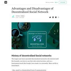 Advantages and Disadvantages of Decentralized Social Network