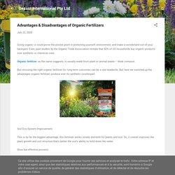 Advantages & Disadvantages of Organic Fertilizers