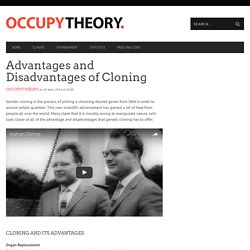 Advantages and Disadvantages of Cloning