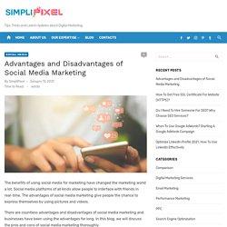 Advantages and Disadvantages of Social Media Marketing - SimpliPixel