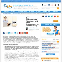 The Advantages and Disadvantages of Telecommuting - FlexJobs