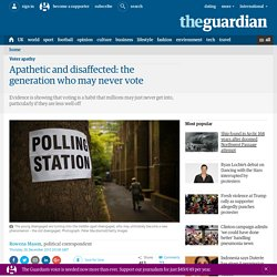 Apathetic and disaffected: the generation who may never vote