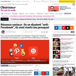 """Réseaux sociaux : ils se disaient """"anti-Facebook"""", ils sont morts (ou presque) - Le Nouvel Observateur"""
