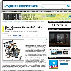 How to Disappear Completely (From the Internet)