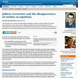 Jobless recoveries and the disappearance of routine occupations