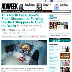 This North Face Store's Floor Disappears, Forcing Startled Shoppers to Climb the Walls