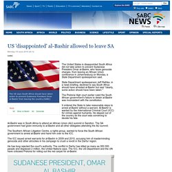 US disappointed al-Bashir allowed to leave SA:Monday 15 June 2015