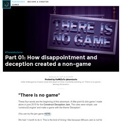 There Is No Game Devlog Part 1: How disappointment created a non-game