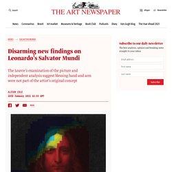 Disarming new findings on Leonardo's Salvator Mundi