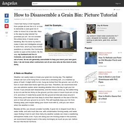 How to Disassemble a Grain Bin: Picture Tutorial
