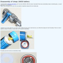 Disassembly of cheap 18650 battery