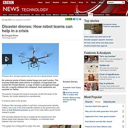 Disaster drones: How robot teams can help in a crisis