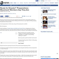 Ready for Disaster? 'Preparedness Movement' Members Say They Are