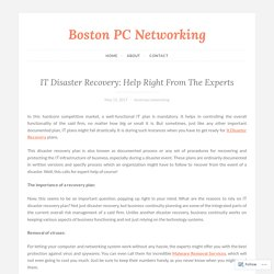 IT Disaster Recovery: Help Right From The Experts – Boston PC Networking